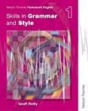 Skills in Grammar and Style, Geoff Reilly, 0748777938