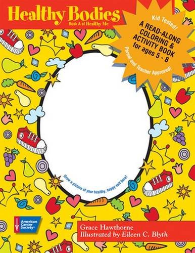 Download Healthy Bodies: A Read-Along Coloring & Activity Book for Ages 5-8 (Pack of 25) (Health Me) pdf