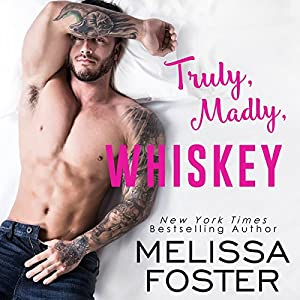 Truly, Madly, Whiskey Audiobook