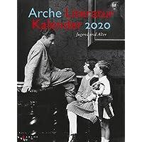 Arche Literatur Kalender 2020: Jugend und Alter