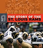The Story of the St. Louis Rams, Lori Dittmer, 1583417680