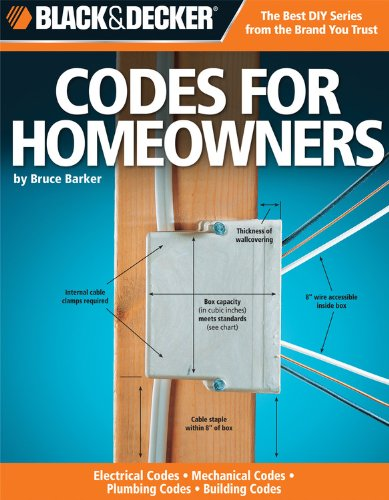 Codes for Homeowners: Your Photo Guide to: Electrical Codes, Plumbing Codes, Building Codes, Mechanical Codes (Black &am