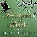 Bellman & Black Audiobook by Diane Setterfield Narrated by Daniel Philpott
