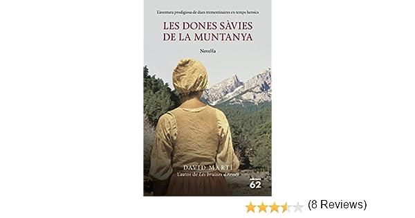 Les dones sàvies de la muntanya: Laventura prodigiosa de dues ...