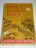 img - for Over a Bamboo Fence: An American Looks at Japan book / textbook / text book