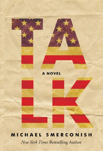 Talk: A Novel (Mike And Mike In The Morning Radio)