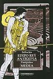Edipo Rey Antigona Medea, Sofocles and Euripides, 9583000817