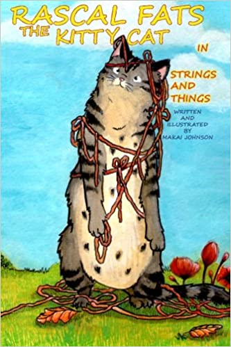Book Rascal Fats the Kitty Cat: in Strings and Things