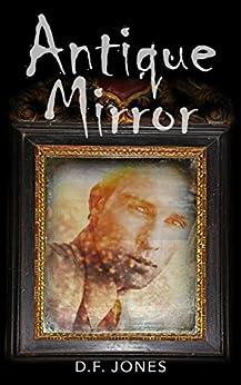 Antique Mirror by [Jones, D.F.]