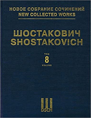 Symphony No. 8, Op. 65: New Collected Works of Dmitri Shostakovich - Volume 8