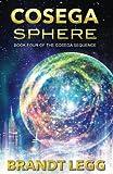 Download Cosega Sphere (The Cosega Sequence) (Volume 4) in PDF ePUB Free Online