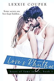 Love's Rhythm (Heart Of Fame) by [Couper, Lexxie]
