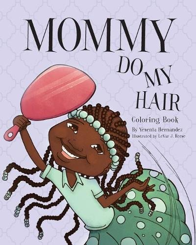 Search : Mommy Do My Hair: Coloring Book