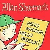 "Return to Camp Granada (Hello Muddah, Hello Fadduh, I Am Back At Camp Grenada) (feat. Allen ""Mudduh Faddah"" Sherman)"