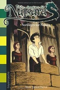 """Afficher """"Les dragons de Nalsara n° 8 Sortilèges sur Nalsara"""""""