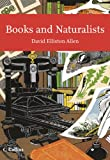 img - for Books and Naturalists (Collins New Naturalist) book / textbook / text book