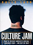 Culture Jam: How to Reverse America's Suicidal Consumer Binge--And Why We Must (Paperback)