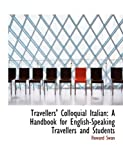 Travellers' Colloquial Italian, Howard Swan, 0554827913