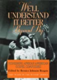 We'll Understand It Better by and By, Bernice Johnson Reagon, 1560981679