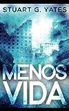 img - for Menos Vida (Spanish Edition) book / textbook / text book
