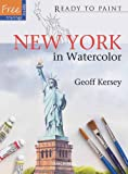 New York in Watercolor, Geoff Kersey, 1844484726