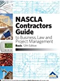 img - for NASCLA Contractors Guide to Business, Law and Project Management, BASIC 12th Edition book / textbook / text book