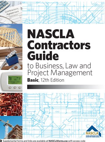 NASCLA Contractors Guide to Business, Law and Project Management, BASIC 12th Edition