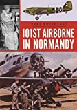 img - for 101st Airborne in Normandy (Casemate Militaria) book / textbook / text book