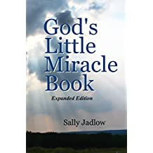 God's Little Miracle Book: Expanded Edition