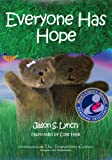 img - for Everyone Has Hope (Mom's Choice Award Recipient) book / textbook / text book