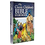 The Classic Children's Bible Storybook, Johan Smit, Nina Smit, 1770366679