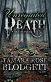 Unrequited Death, Tamara Rose Blodgett, 1475210507