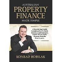 Australian Property Finance Made Simple