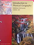 Introduction to Physical Geography Salisbury University edition GEOG 105, James F. Peterson, Dorothy Sack, Robert E. Gabler, 1111470197