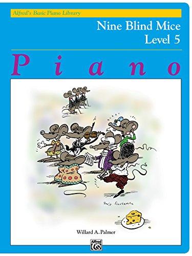 Nine Blind Mice: Late Intermediate Piano Solo (Alfred