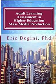 Adult Learning Assessment in Higher Education Mass Media