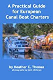 A Practical Guide for European Canal Boat Charters