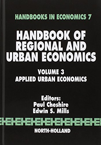 Handbook of Regional and Urban Economics: Applied Urban Economics (Volume 3) (HANDBOOKS IN ECONOMICS)