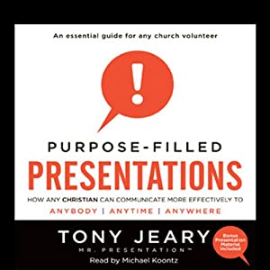 Purpose-Filled Presentations Audiobook