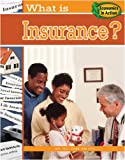 What Is Insurance?, Carolyn Andrews and Baron Bedesky, 0778744442