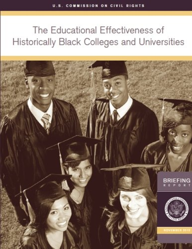 Search : The Educational Effectiveness of Historically Black Colleges and Universities: A Briefing by the U.S. Commission on Civil Rights held in Washington, DC