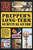 Prepper's Long-Term Survival Guide, Jim Cobb, 1612432735