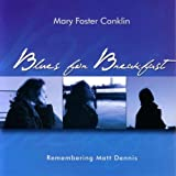 Blues for Breakfast by Mary Foster Conklin (2006-10-03)