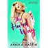 The Hard Way (Taken Hostage by Kinky Bank Robbers Book 5)