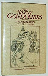 The Silent Gondoliers: A Fable by S. Morgenstern