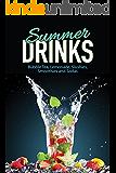 Summer Drinks: Bubble Tea, Lemonade, Slushes, Smoothies, and Sodas