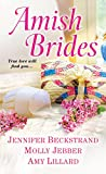 Amish Brides - Kindle edition by Beckstrand, Jennifer, Jebber, Molly, Lillard, Amy. Religion & Spirituality Kindle eBooks @ Amazon.com.