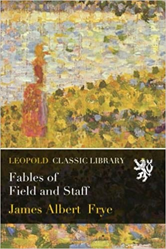 Book Fables of Field and Staff