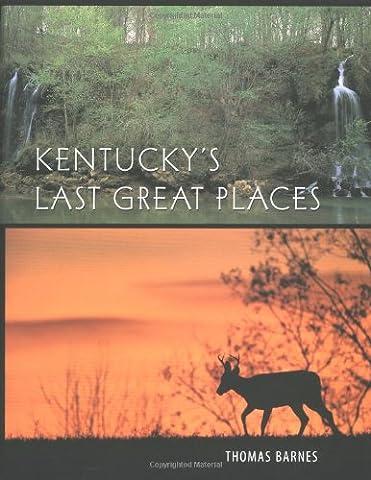 Kentucky's Last Great