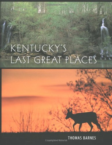 Kentucky's Last Great Places ()